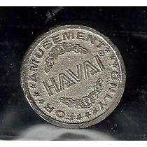 698- Ficha Antiga - Havaí,amusement Only For