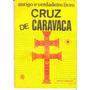 O Antigo E Verdadeiro Livro Cruz De Caravaca - Raríssimo