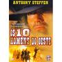 Dvd Os 10 Homens Do Oeste - Anthony Steffen, Juan Bosch