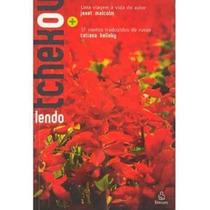 Livro Lendo Tchekov Por Janet Malcon E Tatiana Belinky