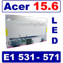 Tela 15.6 Led Acer E1-521 E1-531 E1-571 Lp156wh4 Ltn156at02