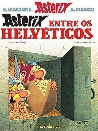 Livro Asterix Entre Os Helvéticos R.goscinny, A.uderzo