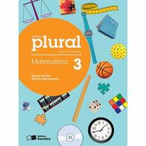 Livro Coleção Plural Matematica 3º Ano Ens. Fundamental