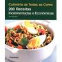 Livro 200 Receitas Incrementadas E Econômicas - Novo