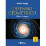Desenho Geométrico - Ideias E Imagens - Vol. 4 - 5ª Ed. 20