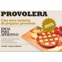 Forma P/ Assar/servir Provolone-provolera Forno/micro/churra