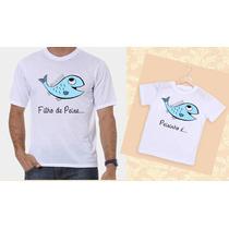 Kit Camisetas Tal Pai, Tal Filho Peixe