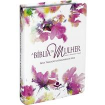 A Bíblia Da Mulher - Nova Tradução Na Linguagem De Hoje