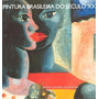 Pintura Brasileira Do Século Xx - Livro - Olívio T De Araújo