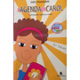 Livro - A Agenda De Carol Original