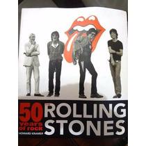 Livro Importado Rolling Stones 50 Years Of Rock