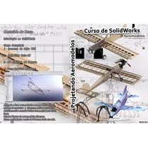 Curso De Solidworks - Projetando Aeromodelos - Em Dvd