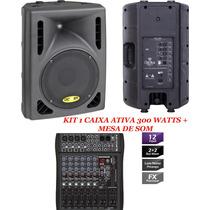 Kit Caixa Ativa 300 Watts + Mesa Som Com Efeito