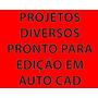 Kit Projetos Arquiteto Prontos Para Edicao Em Autocad - Dwg