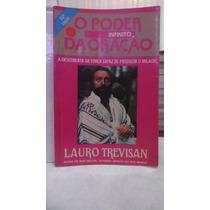 Livro - O Poder Infinito Da Oração - Lauro Trevisan