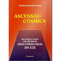 Ascensão Cósmica - Joshua David Stone