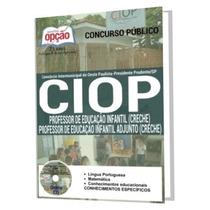 Apostila Ciop - Professor De Educação Infantil E Adjunto