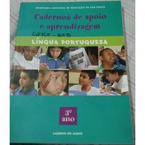 Língua Portuguesa 3º Ano - Caderno Do Aluno Cadernos De Apoi