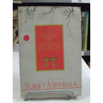 O Templo Do Pavilhão Dourado - Yukio Mishima