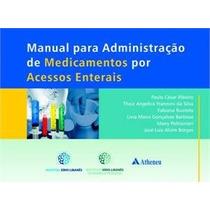 Livro Manual Para Administraçao De Medicamentos Por