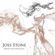 Cd Joss Stone - Water For Your Soul (2015) - Novo - Lacrado