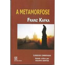 Livro: Metamorfose, A - Clássicos Comentados Por Volnyr Sant