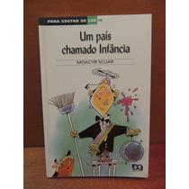 Livro Um País Chamado Infância Moacyr Scliar