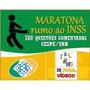 Maratona Rumo Ao Inss :: 780 Questões Cespe :: Pdf + Video