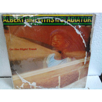 Lp Albert Griffitths And The Gladiator On The Right Track