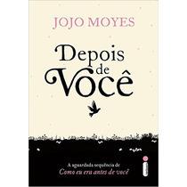 Depois De Você Livro Jojo Moyes