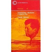 Livro Armamentos Nucleares E Guerra Fria Claude Delmas