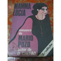 Mamma Lucia Mario Puzo Autor Do Poderoso Chefão Livro