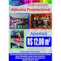 Adesivo Promocional Vitrine Impressão Digital Só R$ 12,00 M²