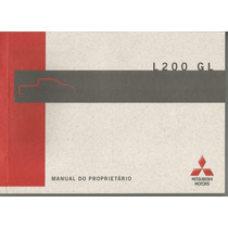 Manual Proprietário L200 Mitsubishi Gl 2009 Original