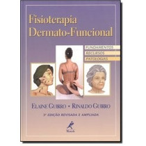 Livro - Fisioterapia Dermato-funcional - Novo