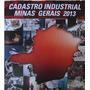 Cadastro Industrial Minas Gerais 2013