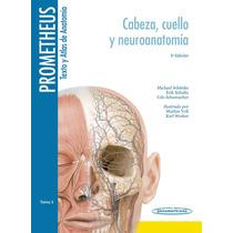 Texto Y Atlas De Anatomía T3 De Prometheus