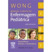 Livro Wong Manual Clinico De Enfermagem Pediátrica - 8ª Ediç