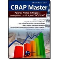Cbap Master: Aprenda Análise De Negócios E Conquiste A Ce