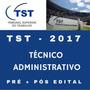 Curso Tst Técnico Administrativo Estratégia 2017 Bônus