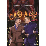 Leonardo & Eduardo Costa- Cabaré 2 - Night Club Dvd Original