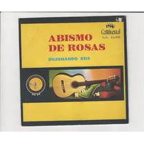 Dilermando Reis 1968 Abismo De Rosas - Compacto Ep 17