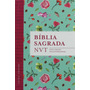 Bíblia Nvt - Flores Tiffany - Letra Grande, Capa Dura