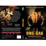 Filme Ong-bak Guerreiro Sagrado Tony Jaa Dvd Original