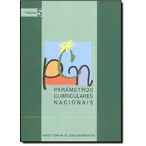 Parâmetros Curriculares Nacionais: História E Geografia -