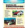 100 Projetos De  Casas-manual Do Construtor