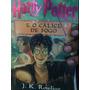 Livro Harry Potter E O C�lice De Fogo J K Rowling