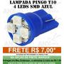 Pingo T10 4 Led Azul Tuning Meia Luz Placa Frete 7,00
