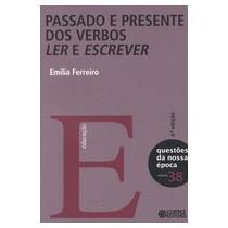 Passado E Presente Dos Verbos Ler E Escrever - Volume 38