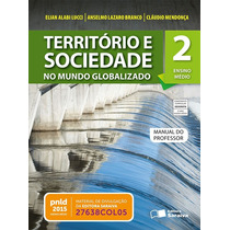 Território E Sociedade - No Mundo Globalizado - Volume 2